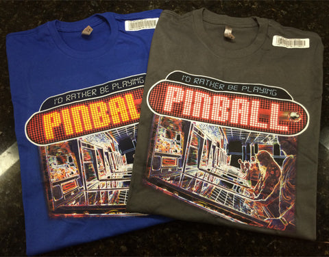 I'd rather be playing pinball t-shirt