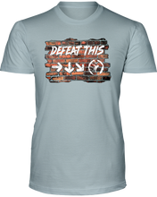 Defeat This - T-Shirt