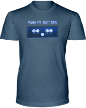 Push My Buttons - Video Arcade Game - T-Shirt