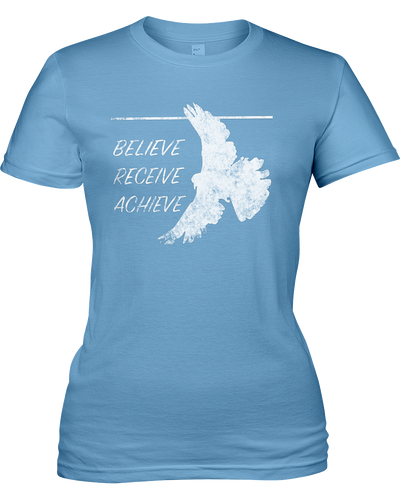 Believe Receive Achieve - Women's Christian Faith T-Shirt