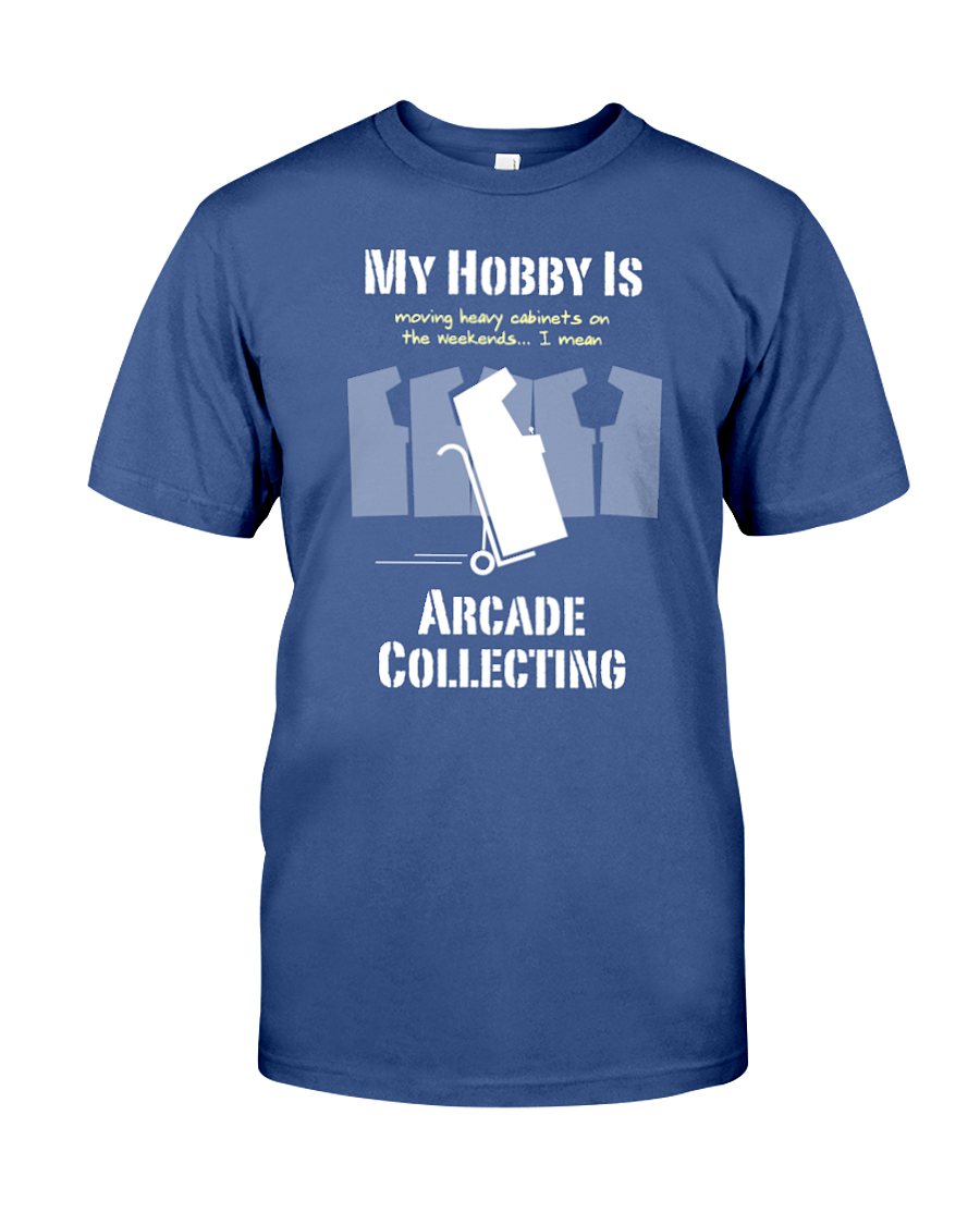 My Hobby Is... Arcade Collecting - T-Shirt