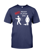 NOT READY PLAYER ONE  - Video Game T-Shirt