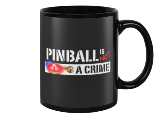 Pinball is Not A Crime - Mug