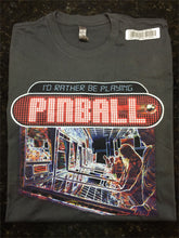 I'd Rather Be Playing Pinball Alt- T-Shirt