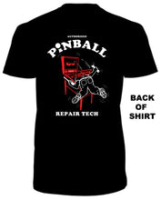 Pinball Repair Tech - Front/Back Design T-Shirt