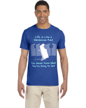 Life is Like a Warehouse Raid - T-Shirt