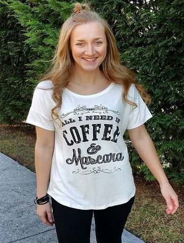 All I Need is Coffee & Mascara Tee in Ivory