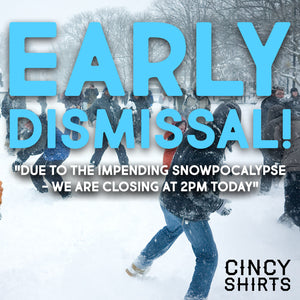Cincy Shirts is Closing Early!
