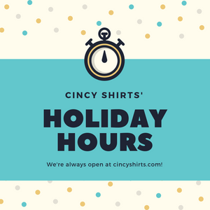 Cincy Shirts' 2018 Holiday Hours!