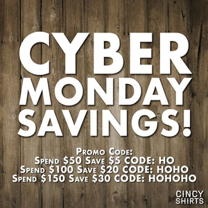 Save with Cincy Shirts Cyber Monday Deals!