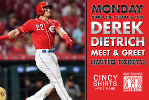 Meet Derek Dietrich at Cincy Shirts Hyde Park!