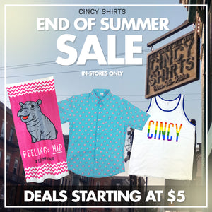 Cincy Shirts' End of Summer Sale!