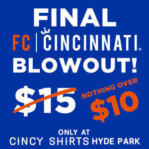 No FC Cincinnati Merch is Over $10 at Hyde Park!