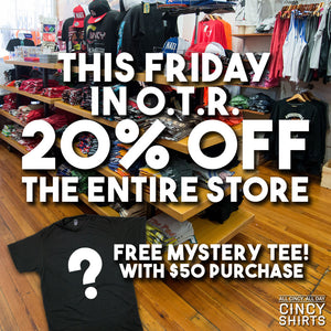 Final Friday in November at Cincy Shirts OTR!