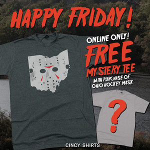 Free Mystery Tee With Ohio Hockey Mask T-shirt Purchase!