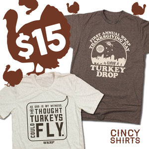 $15 Turkey Drop Tees!