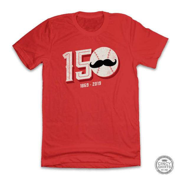 150 Years of Baseball - Cincy Shirts