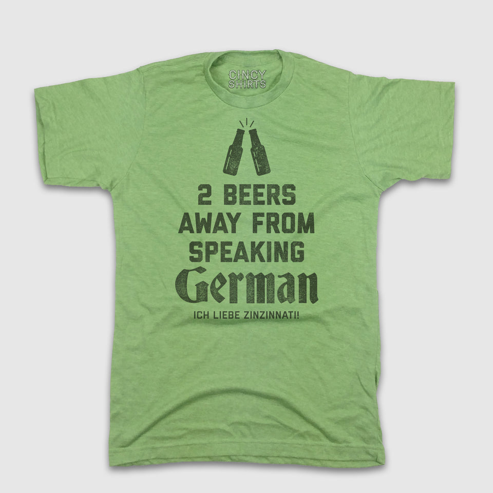 2 Beers From Speaking German - Cincy Shirts