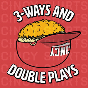 3-Ways and Double Plays - ONLINE EXCLUSIVE - Cincy Shirts
