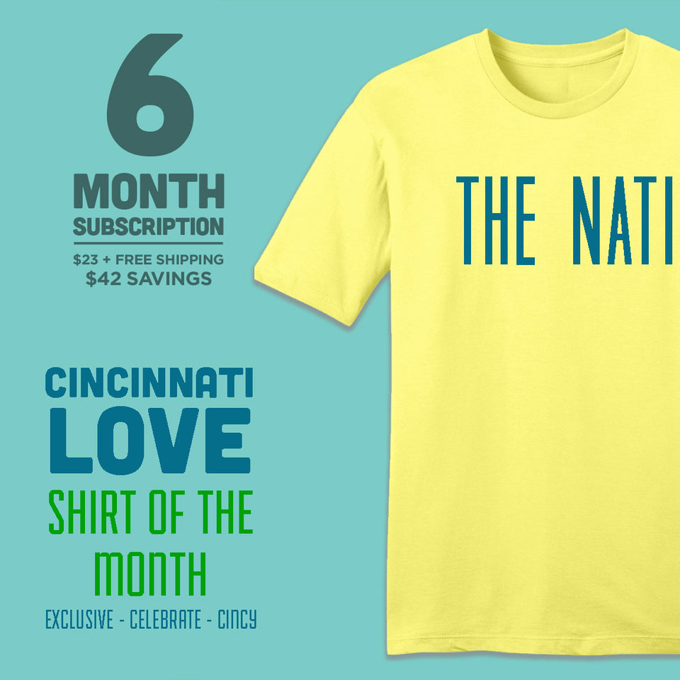 6-Month Cincinnati Love Shirt of the Month