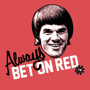 Always Bet On Red