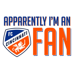 Apparently I'm An FCC Fan - FC Cincinnati Onesie
