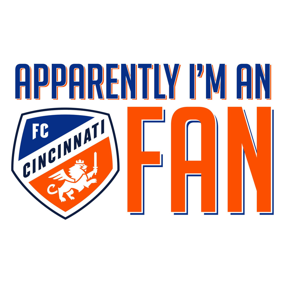 Apparently I'm An FCC Fan - FC Cincinnati Toddler Tee - Cincy Shirts