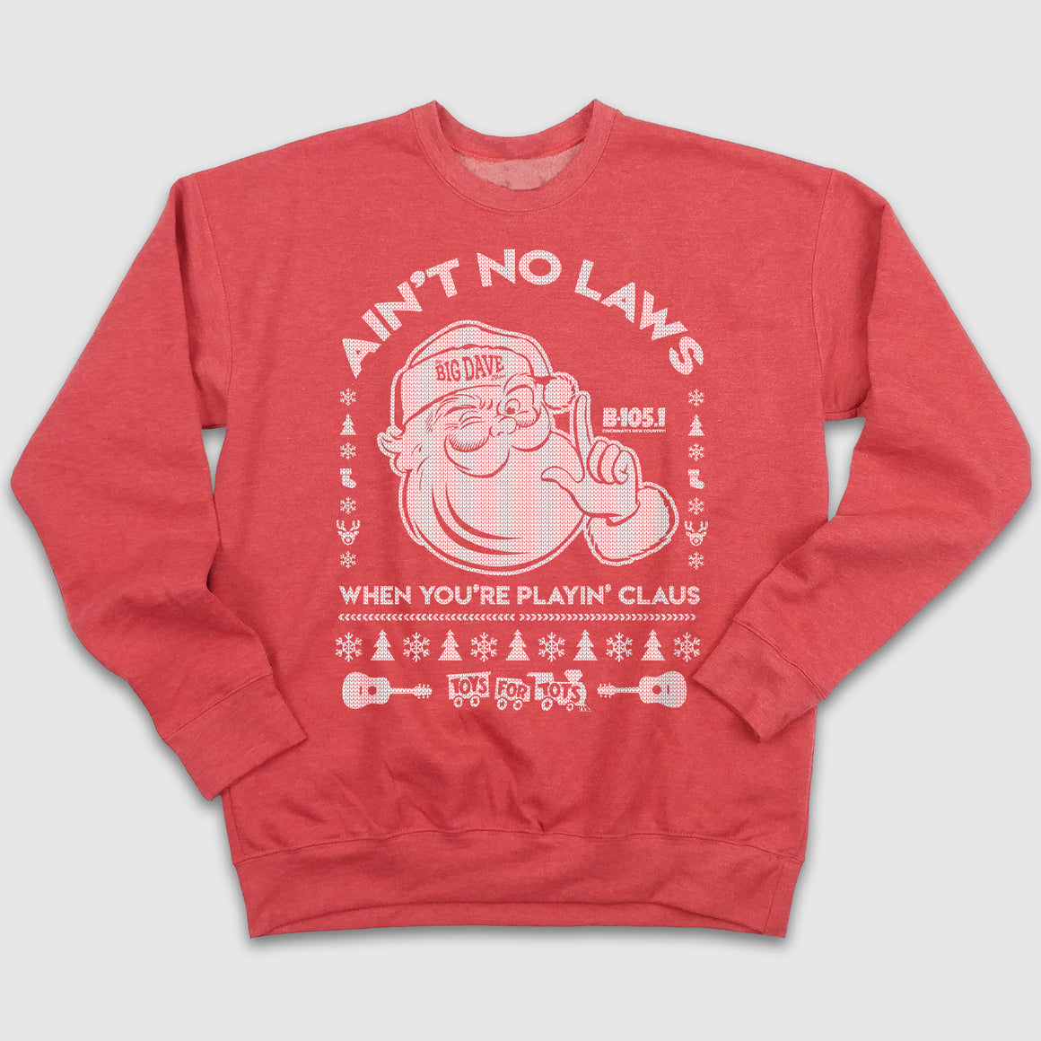 Ain't No Laws When You're Playin' Claus B-105 Ugly Christmas Sweatshirt - Cincy Shirts