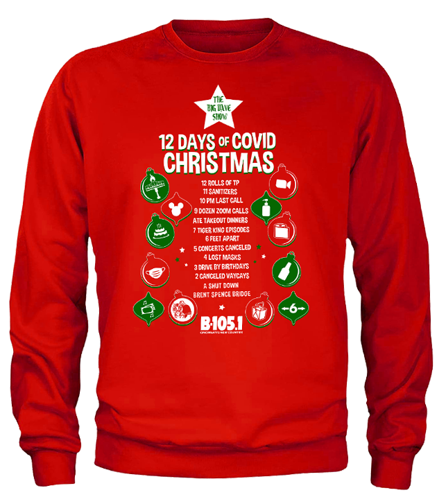 12 Days of COVID Christmas B-105 Christmas Sweatshirt - Cincy Shirts