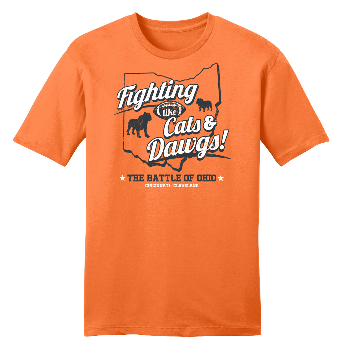 Battle of Ohio - Fighting Like Cats & Dawgs - Cincy Shirts
