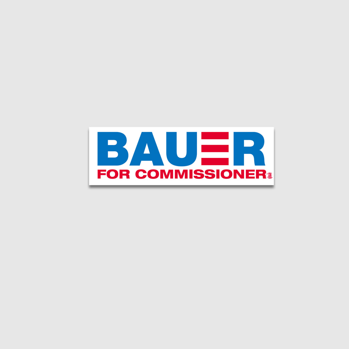 Bauer For Commissioner Sticker