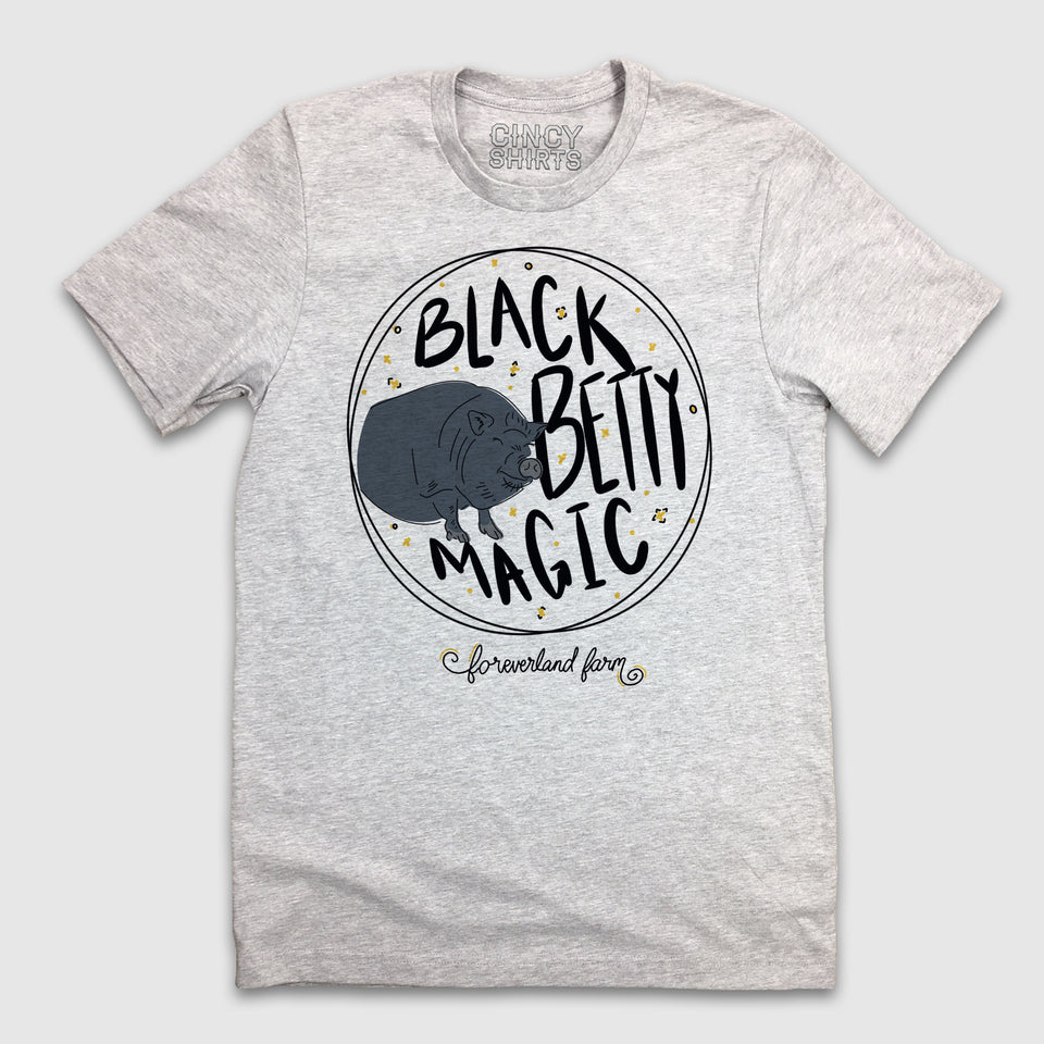 Black Betty Magic - Foreverland Farm - Cincy Shirts