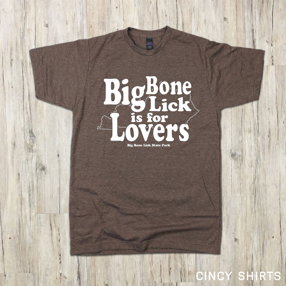 Big Bone Lick Is For Lovers - Cincy Shirts