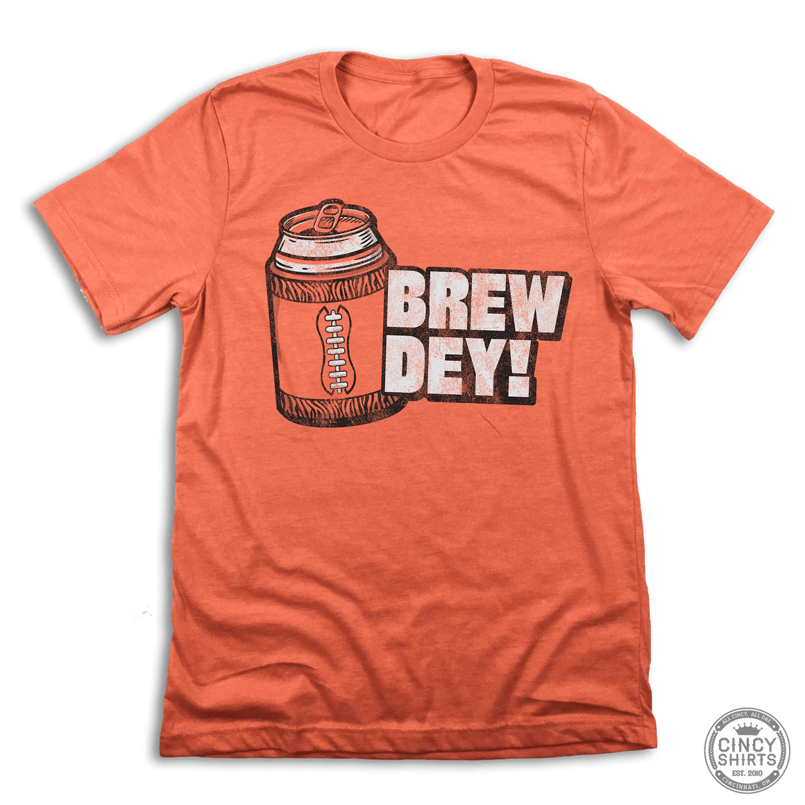 Brew Dey! - Cincy Shirts