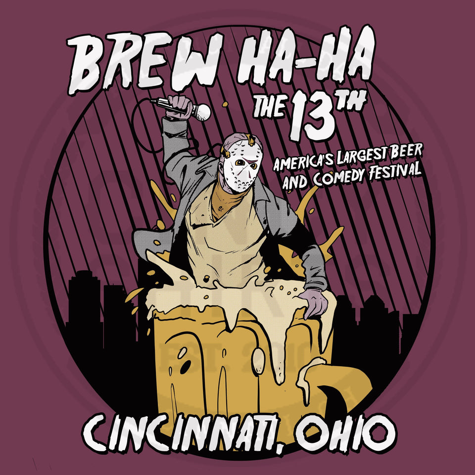 13th Annual Brew Ha-Ha Comedy & Beer Festival - Cincy Shirts