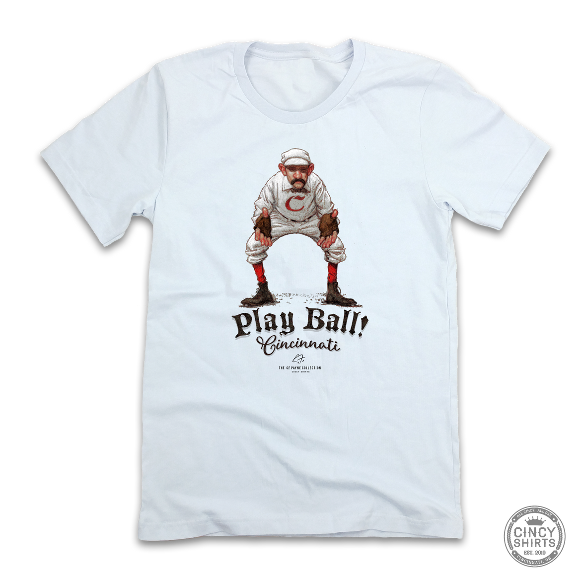 Play Ball! - C.F. Payne Collection - Cincy Shirts