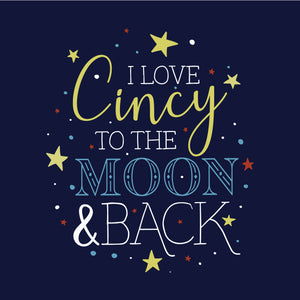Love Cincy to the moon and back cincy shirts