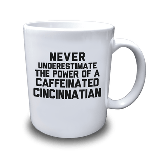 Caffeinated Cincinnatian Coffee Mug