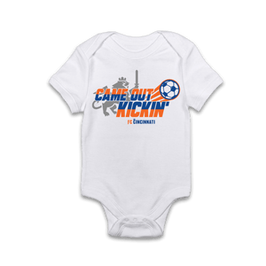 Came Out Kickin' - FC Cincinnati Onesie - Cincy Shirts