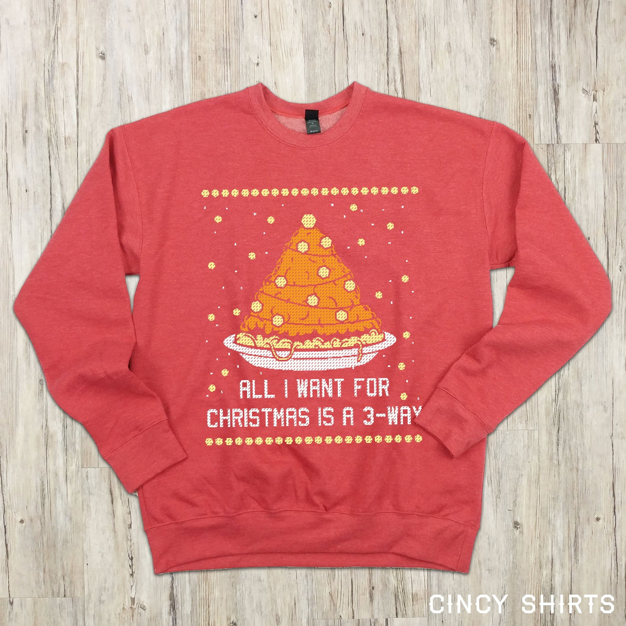 All I Want For Christmas Is A 3 Way Holiday Apparel Cincy Shirts
