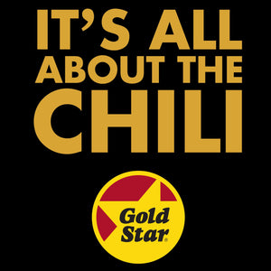Chili Time - Gold Star Chili - Cincy Shirts