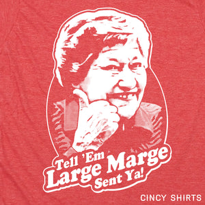 Large Marge - Cincy Shirts