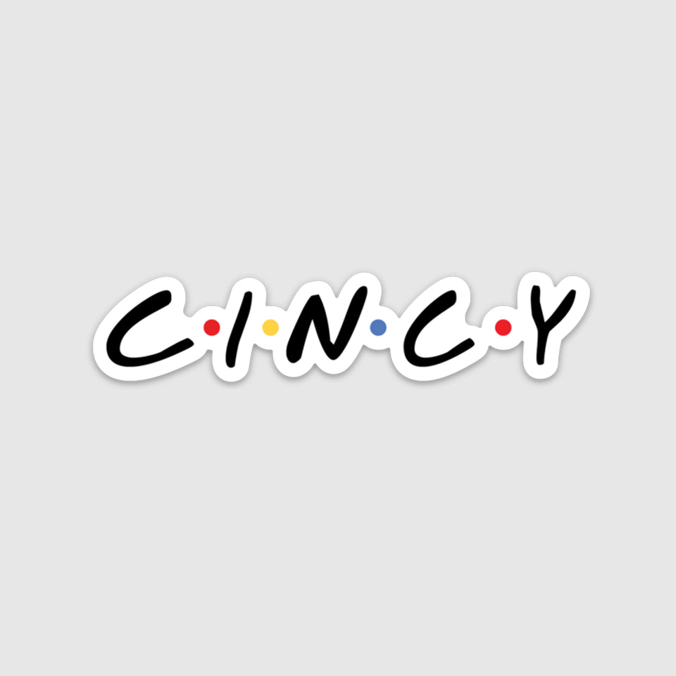 C•I•N•C•Y Sticker - Cincy Shirts