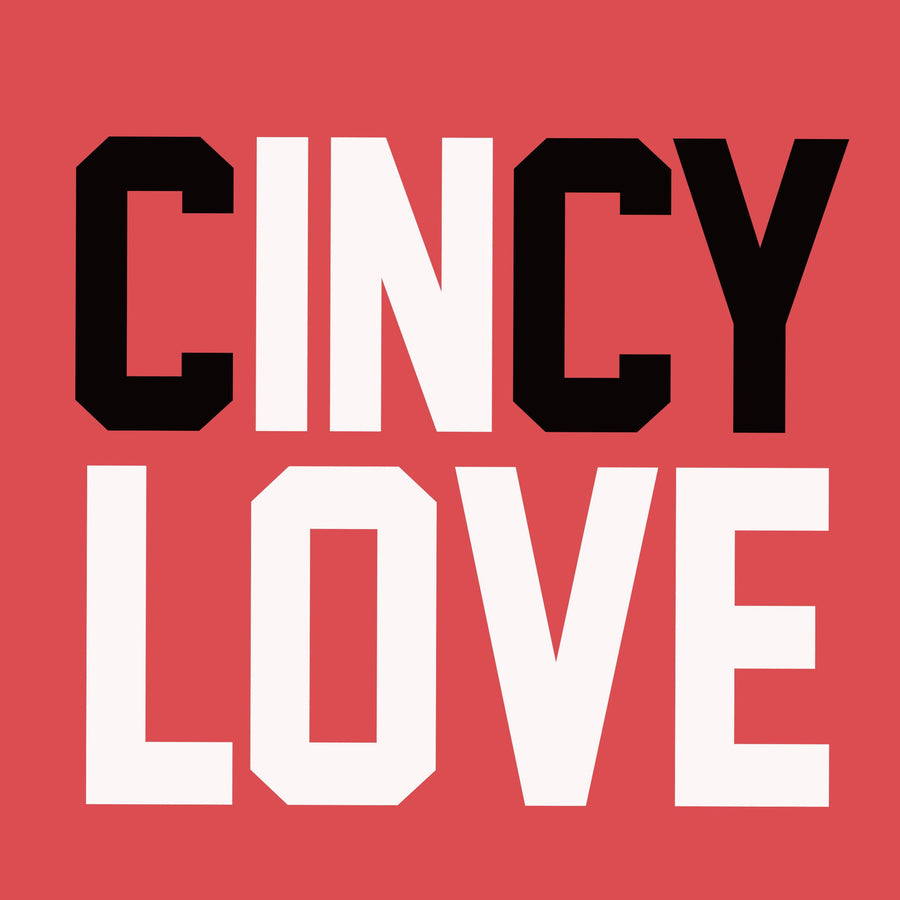 Cincy In Love - Cincy Shirts