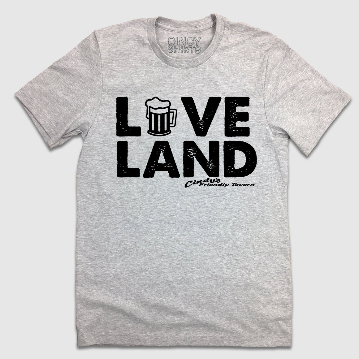 Love Loveland - Cindy's Friendly Tavern T-shirt