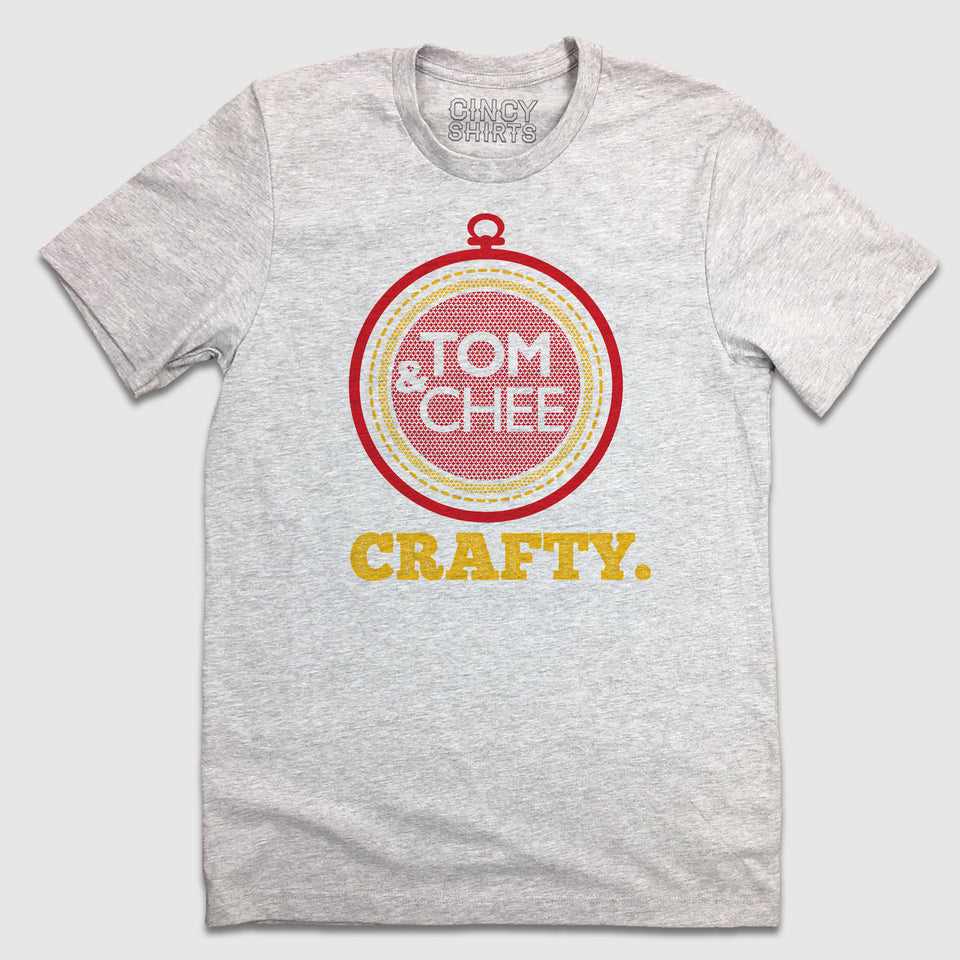 Tom & Chee Crafty - Cincy Shirts