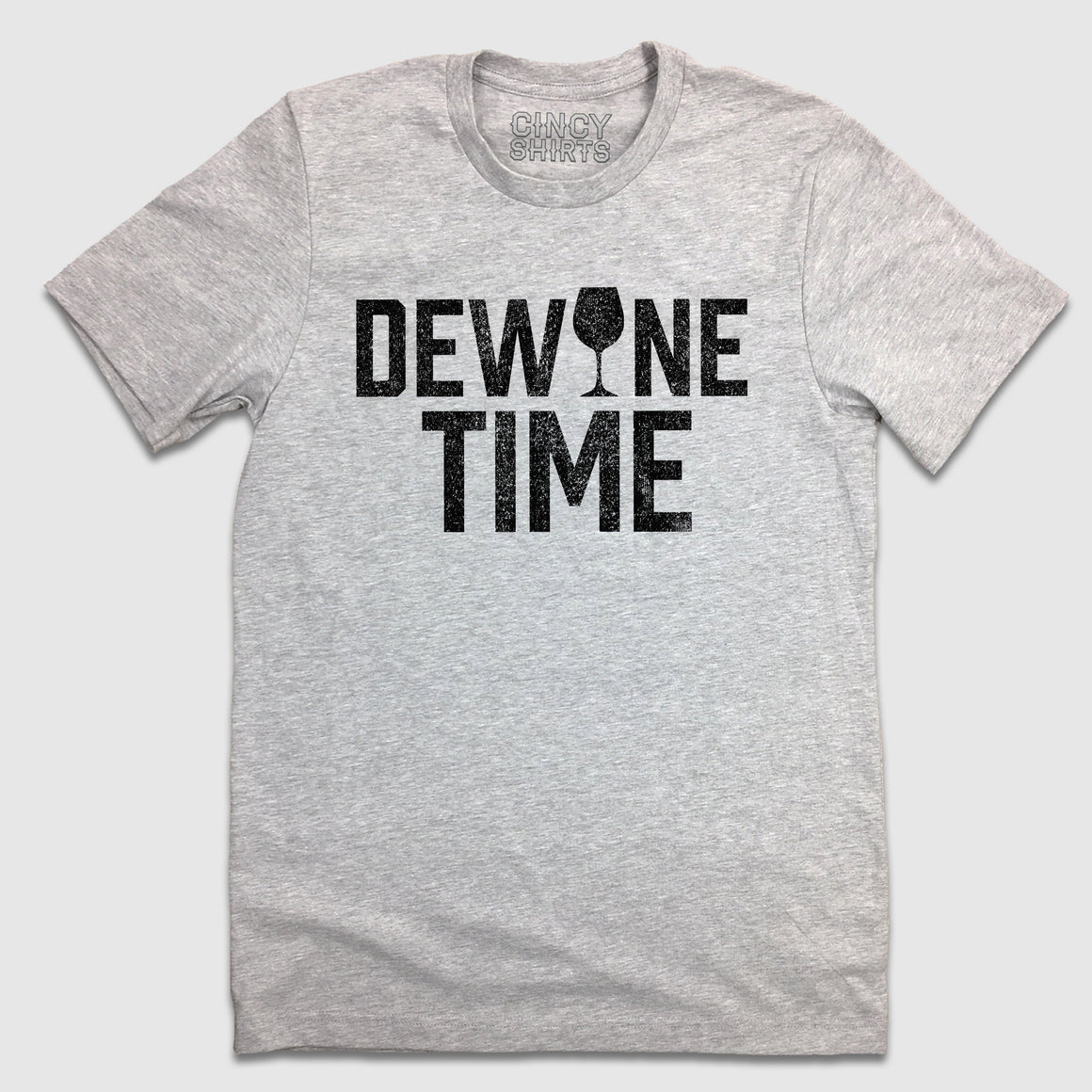 DeWine Time - Cincy Shirts