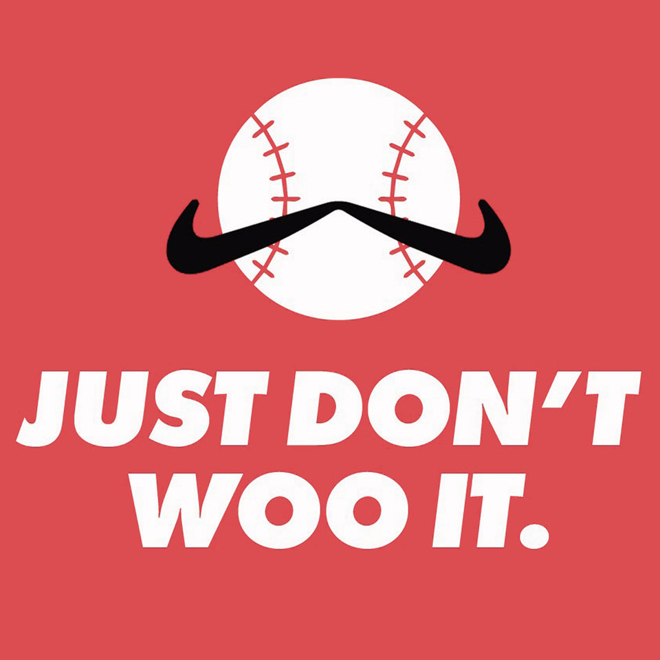 Just Don't Woo It - Cincy Shirts