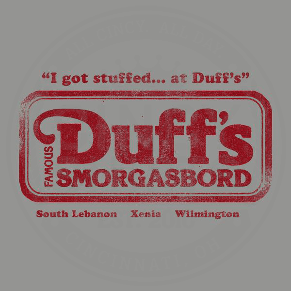 Duff's Smorgasboard - ONLINE EXCLUSIVE - Cincy Shirts