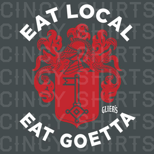 Eat Local Eat Goetta - Glier's Goetta Youth Sizes - Cincy Shirts